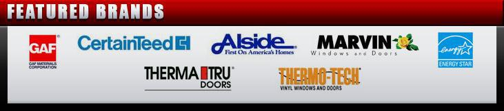 We proudly carry products by CertainTeed, GAF, Alside, Marvin, Energy Star, Therma Tru, and Thermo Tech.
