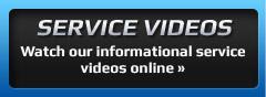 Service Videos: Watch our informational service videos online »