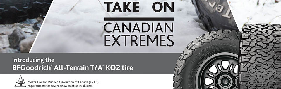 The new BF Goodrich All-Terrain T/A KO2 Tire Takes on Canadian Extremes