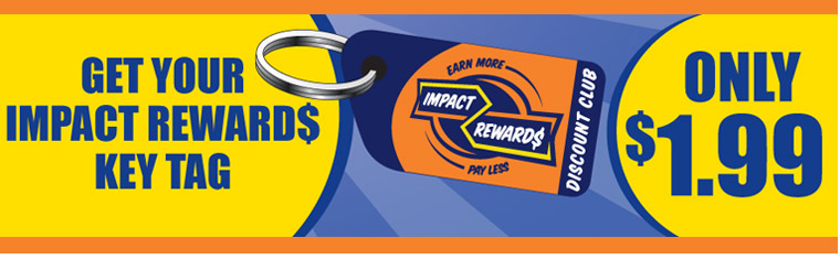 Get Your IMPACT REWARD$ Key Tag: Contact us for details.