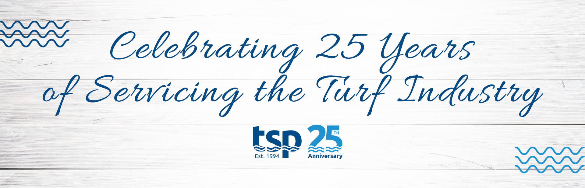 TSP: Celebrating 25 Years of Servicing the Turf Industry