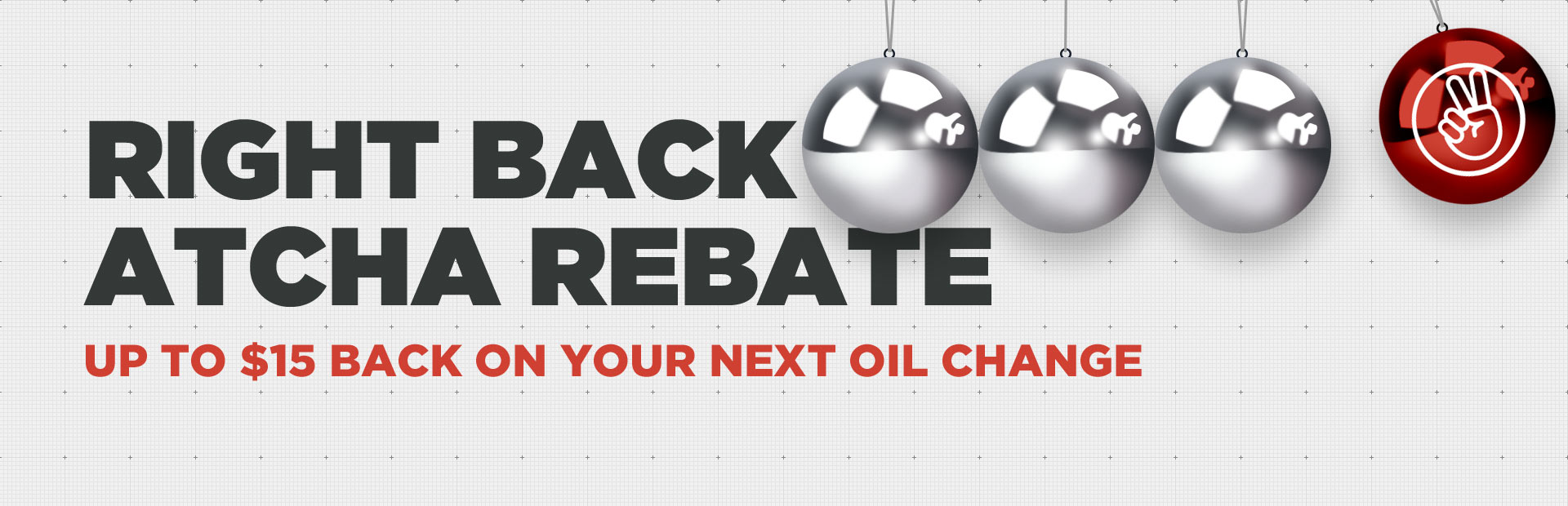 Kendall Right Back Atcha Rebate: Get up to $15 back on your next oil change!