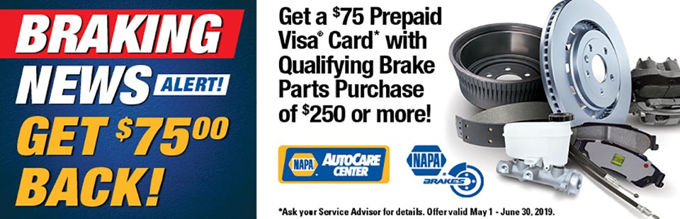 NAPA Braking News! Get $75 back with qualifying brake parts purchase of $250 or more.