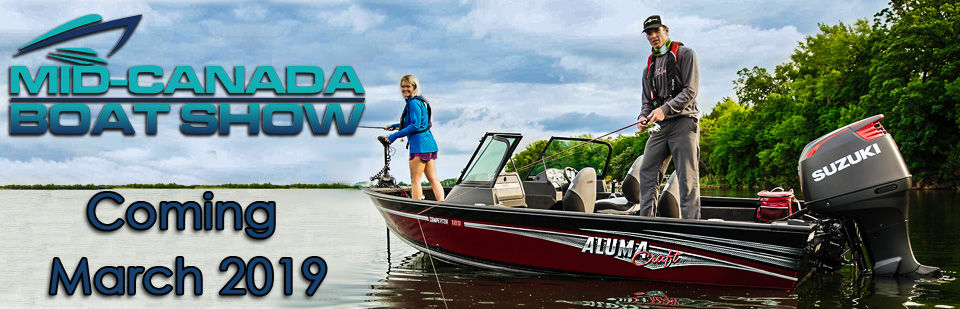 Mid-Canada Boat Show coming March 2019