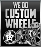 We do custom wheels.