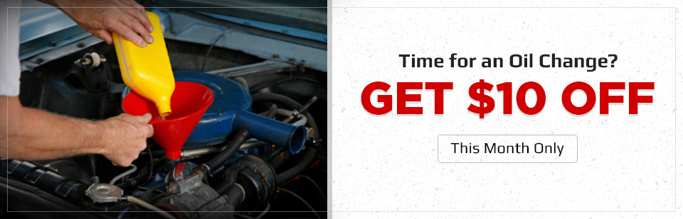 For this month only, get $10 off an oil change!
