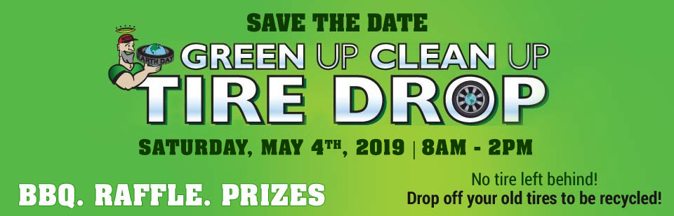 Green Up Clean Up Tire Drop