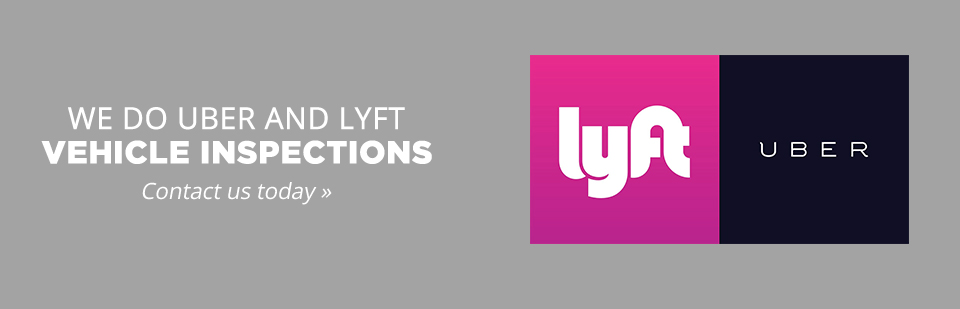 We do Uber and Lyft vehicle inspections! Contact us today for details.