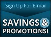 Sign up for email savings & coupons!