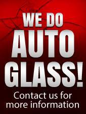 We do auto glass.