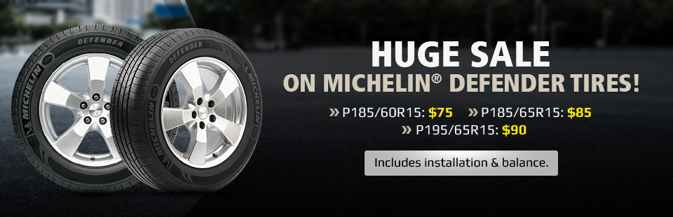 Huge Sale on Michelin® Defender Tires: Click here to view the tires.