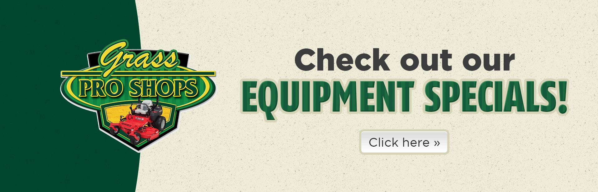 Click here to check out our equipment specials!