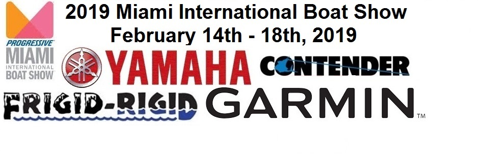 2019 Miami International Boat Show - Feb 14th thru 18th, 2019