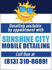 Detailing available by appointment with Sunshine City Mobile Detailing. Call Dan at (813) 810-8689!