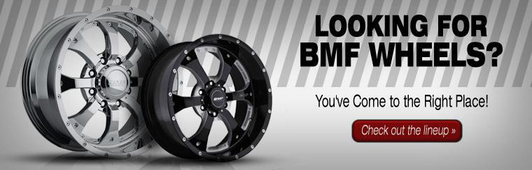 BMF Wheels: Click here to check out the lineup.