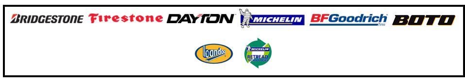 We carry products from Bridgestone, Firestone, Dayton, Michelin®, BFGoodrich®, Boto, Bandag, and Michelin® Retread.