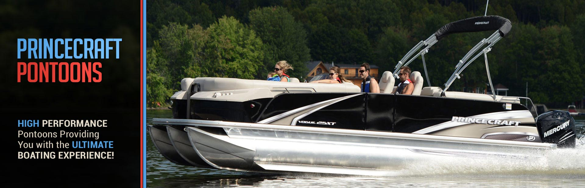 Princecraft Pontoons: Click here to view the models.