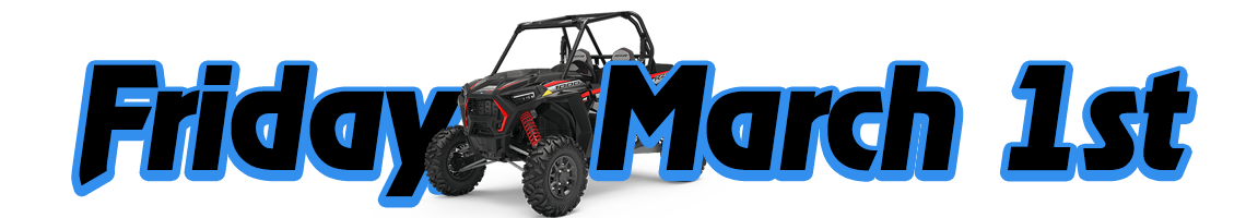 Friday March 1st RZR Ride