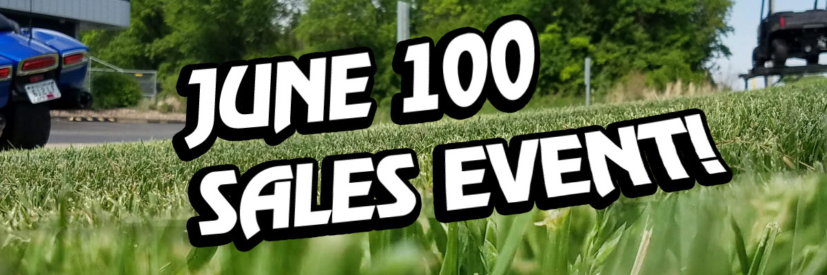 June 100 Sales Event Oshkosh WI