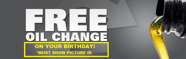 Free Birthday Oil Change.  Click for coupon.