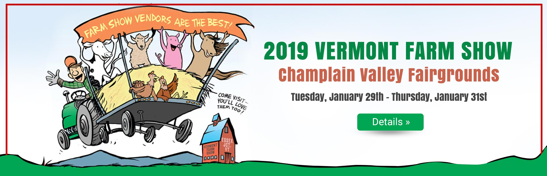 Join us Tuesday, January 29th - Thursday, January 31st for the 2019 Vermont Farm Show!