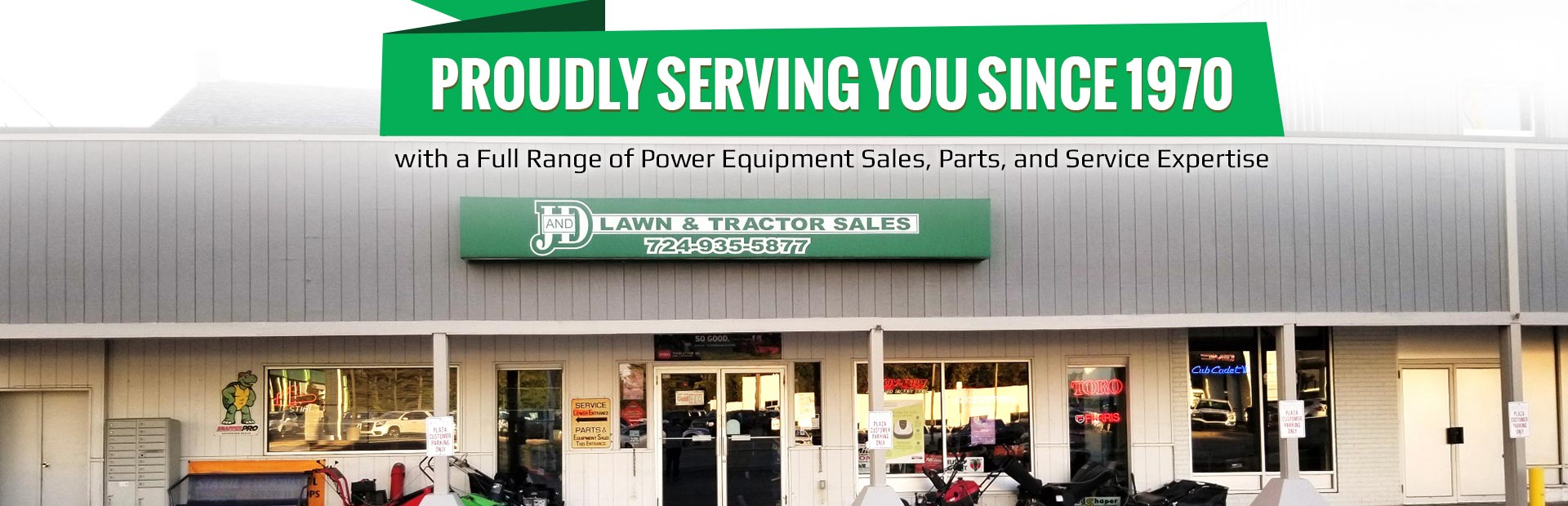 J and D Lawn & Tractor Sales: Proudly serving you since 1970 with a full range of power equipment sa