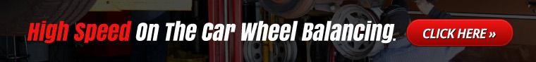 High speed on the car wheel balancing. Click here.