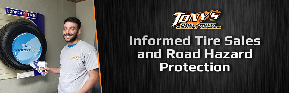 Informed Tire Sales and Road Hazard Protection: Click here to shop online!