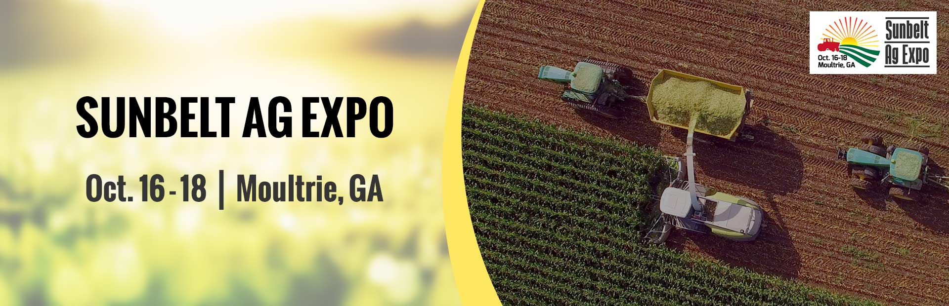 Join us October 16 - 18 for the Sunbelt Ag Expo!