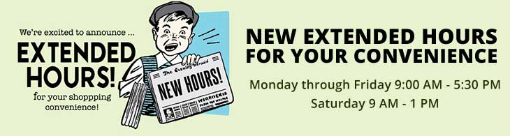 New Extended Hours for Your Convenience
