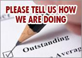 Cick here to take our survey and tell us how we are doing.