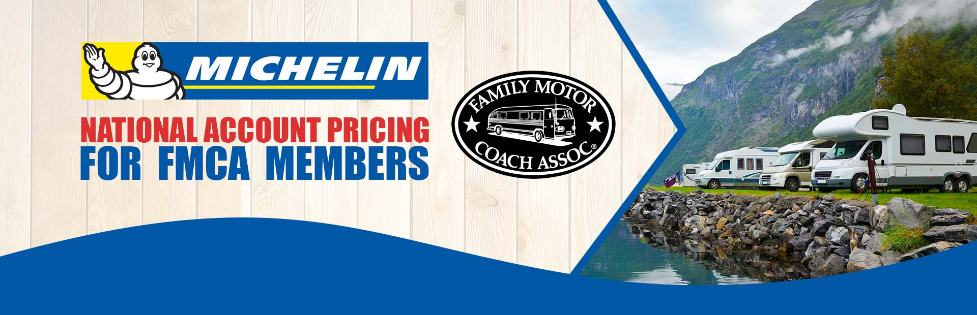 Michelin® National Account Pricing for FMCA Members: Contact us for details.