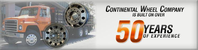 Continental Wheel Company is built on over 50 years of experience.