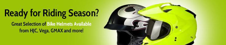 Ready for riding season? Great selection of bike helmets available from HJC, Vega, GMAX, and more.