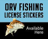 ORV Fishing License Stickers Available Here