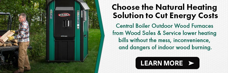 Wood Sales & Service is a dealer for Central Boiler Wood Furnaces