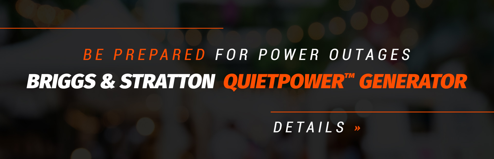 Be prepared for power outages with a Briggs & Stratton QuietPower™ generator!