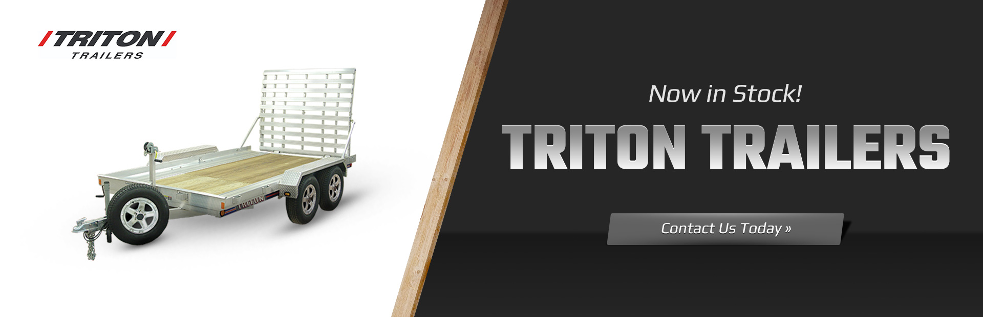 Triton Trailers Now in Stock: Contact us today for details.