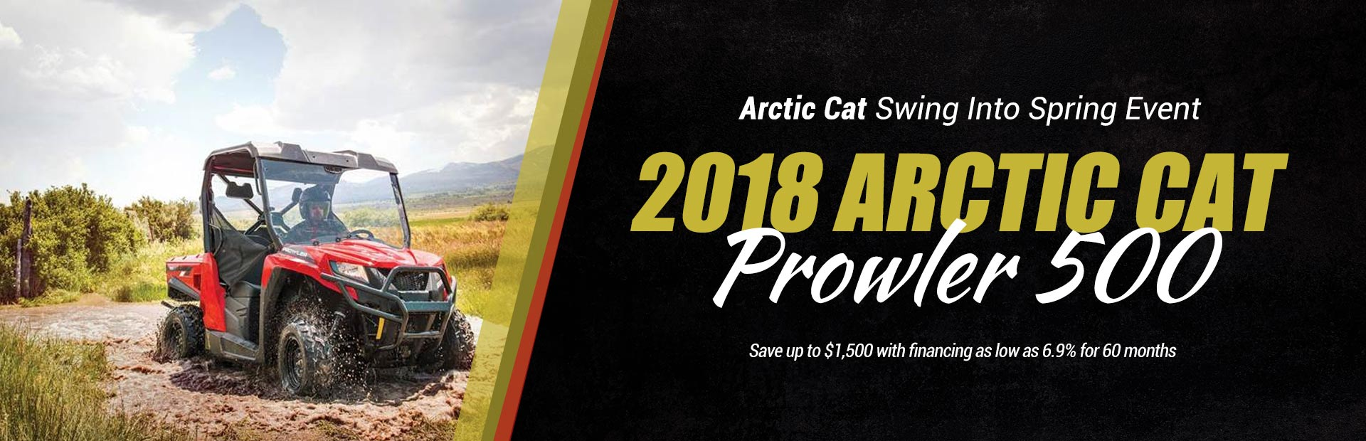 2018 Arctic Cat Prowler 500: Click here to view the models.