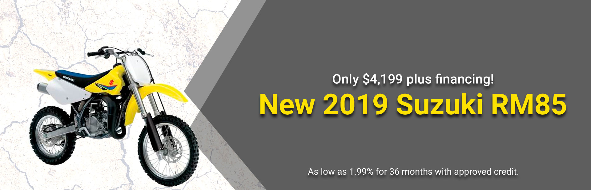 New 2019 Suzuki RM85 only $4,199 plus financing: Click here for further details!