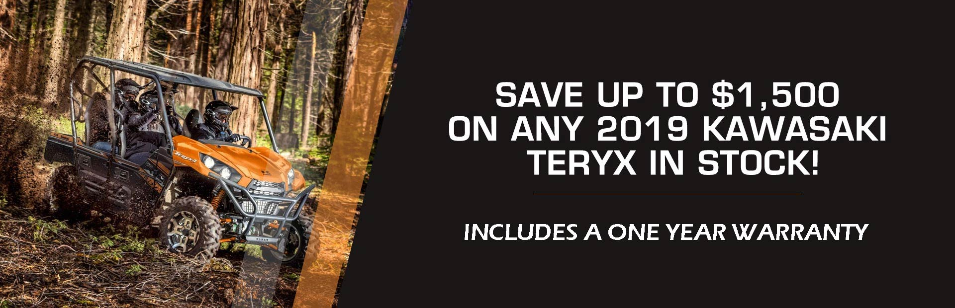 Save up to $1,500 on any 2019 Kawasaki Teryx in stock! Click here to view the models.