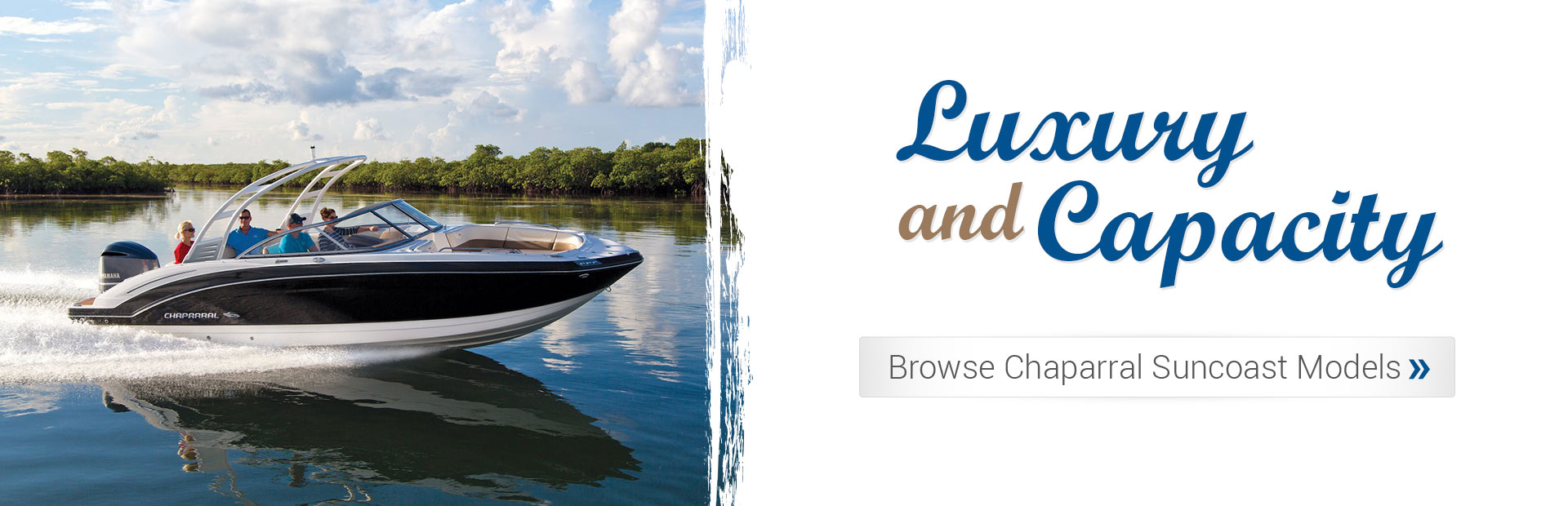 Chaparral Suncoast Models: Luxury and Capacity