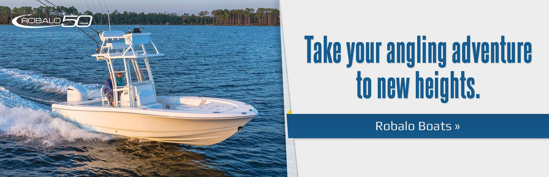 Robalo Boats: Take your angling adventure to new heights.