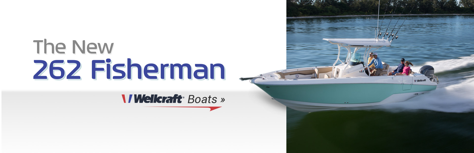 New Wellcraft 262 Fisherman: Click here for details.