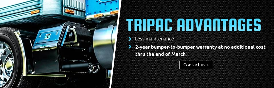 TriPac Advantages: Less maintenance and a 2-year bumper-to-bumper warranty at no additional costthru the end of March! Contact us for details.