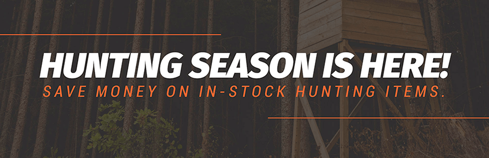 Hunting season is here! Save money on in-stock hunting items.
