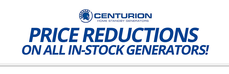 Price Reductions on All In-Stock Generators: Call (800) 600-3418 or stop in today!
