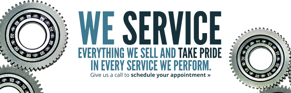 We service everything we sell and take pride in every service we perform.