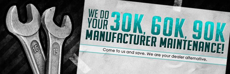 We do your 30k, 60k, 90k manufacturer maintenance! Come to us and save. We are your dealer alternative. Click here to request service.