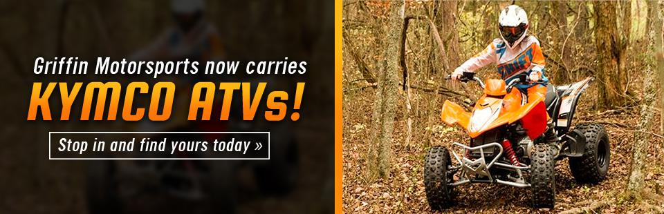 Griffin Motorsports now carries KYMCO ATVs! Stop in and find yours today.